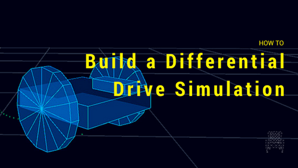 How to Build a Differential Drive Simulation