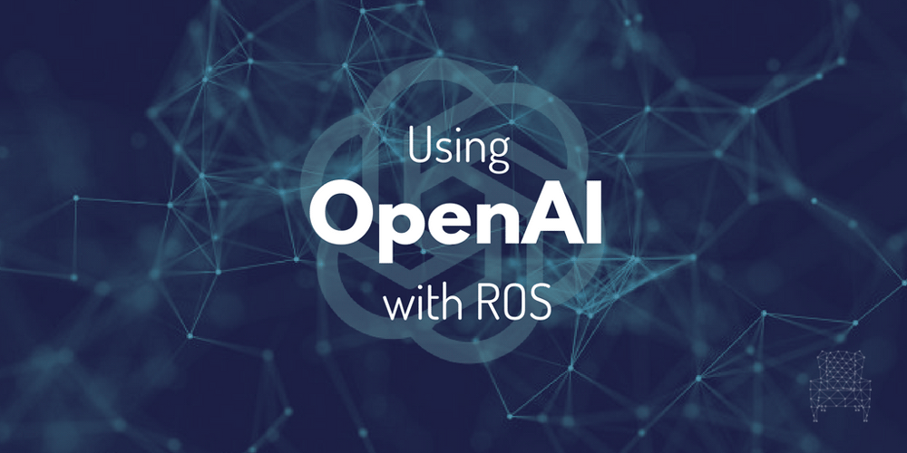 ROS Q&A | How to start with OpenAI + ROS fast
