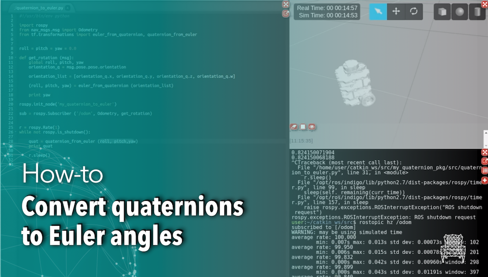 ROS Q&A] How to convert quaternions to Euler angles | The Construct