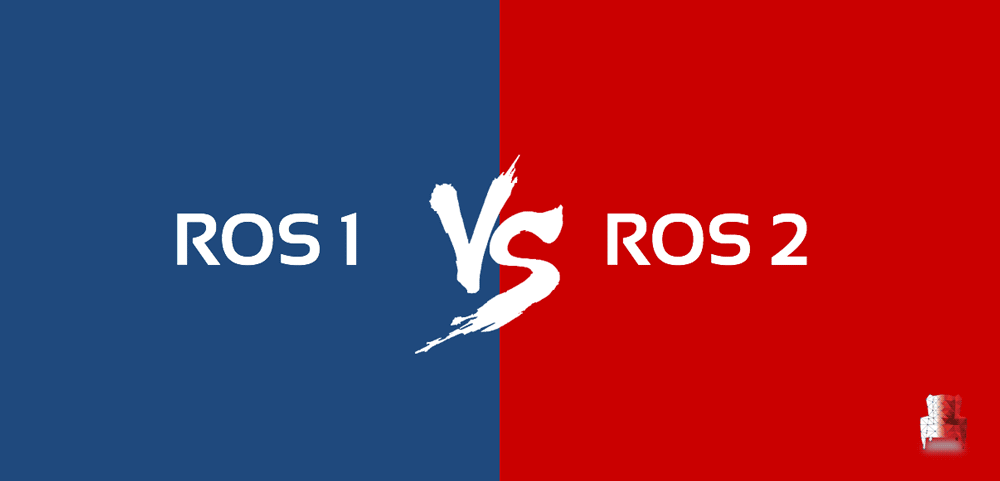 ROS 2 vs  ROS 1 : Which One Is Better For Me? | The Construct