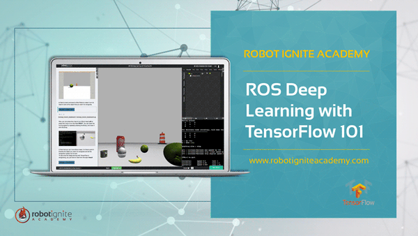 ROS Deep Learning with TensorFlow 101