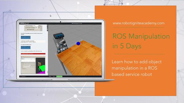 ROS Manipulation in 5 Days