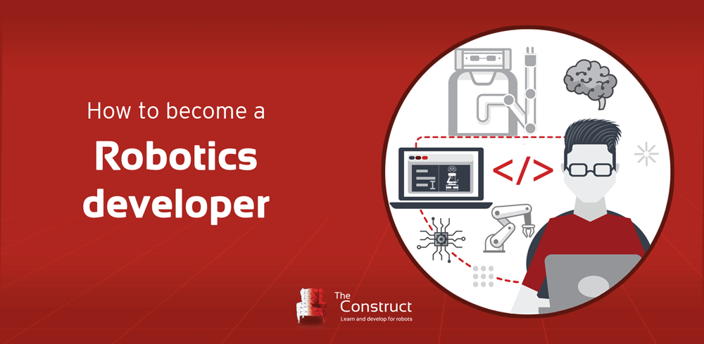 How To Become a Robotics Developer