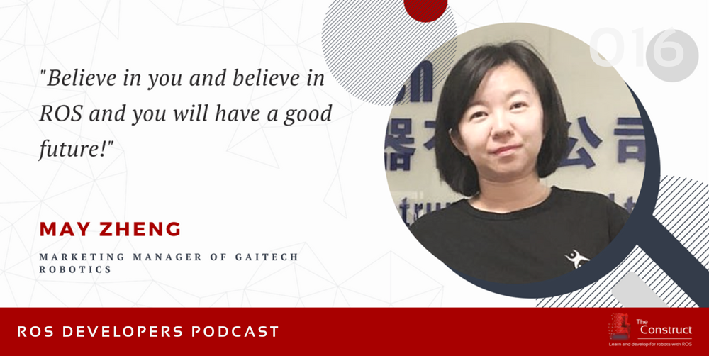 MAY-ZHENG-ROS-DEVELOPERS-PODCAST