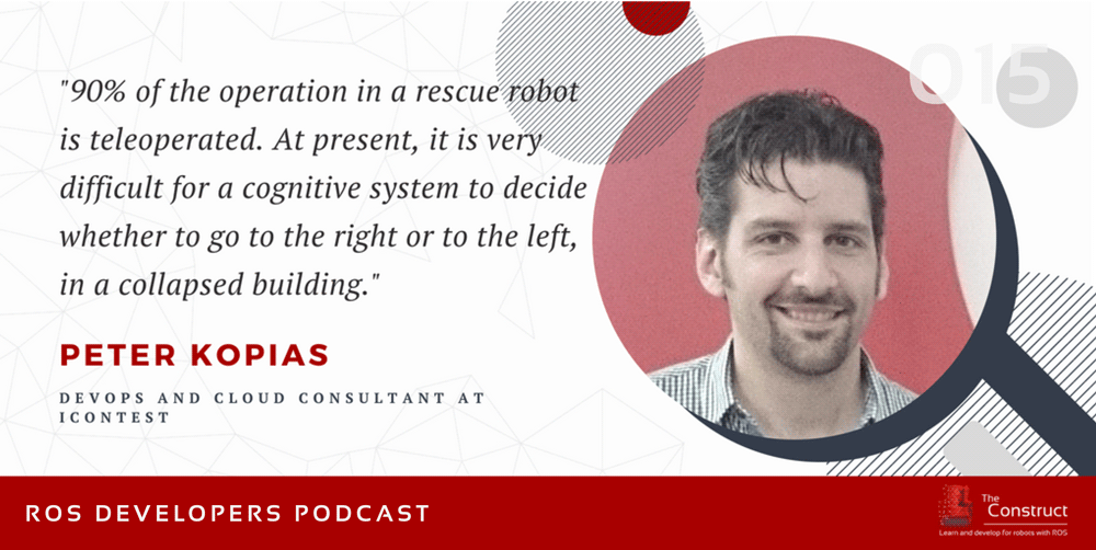 RDP-015--Using-ROS-for-Rescue-Robots-with-Peter-Kopias