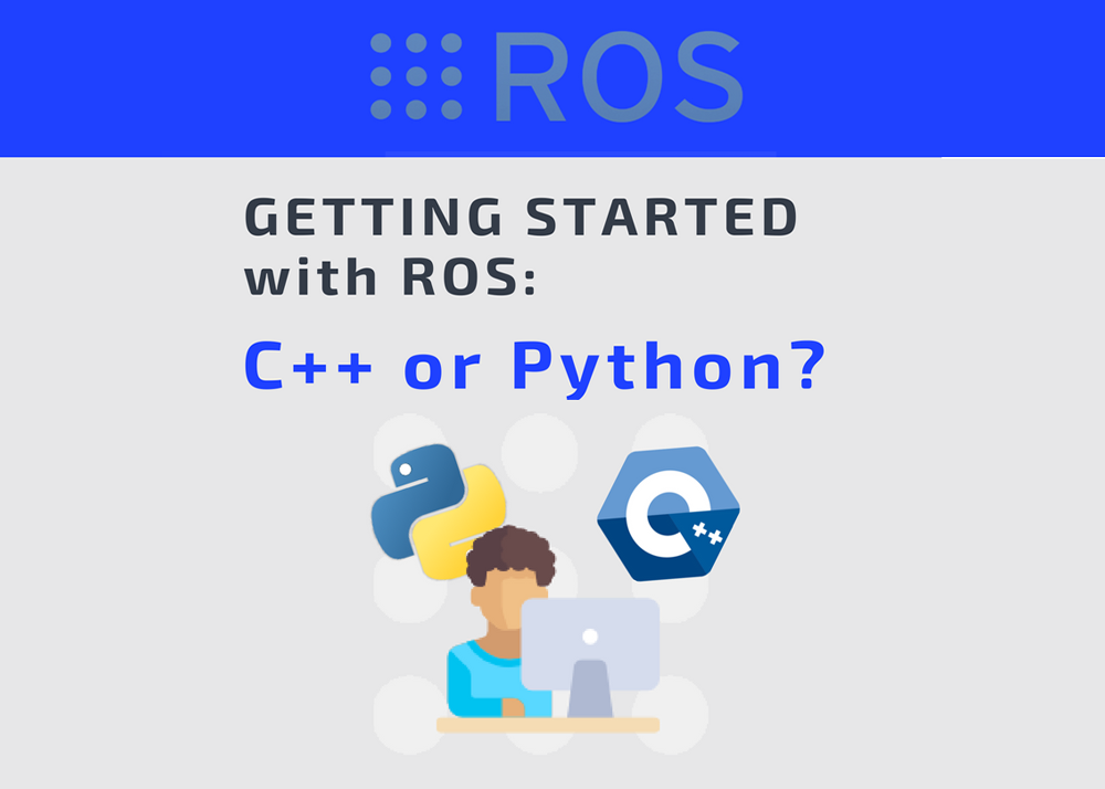 getting-started-on-ros-with-c++-or-python