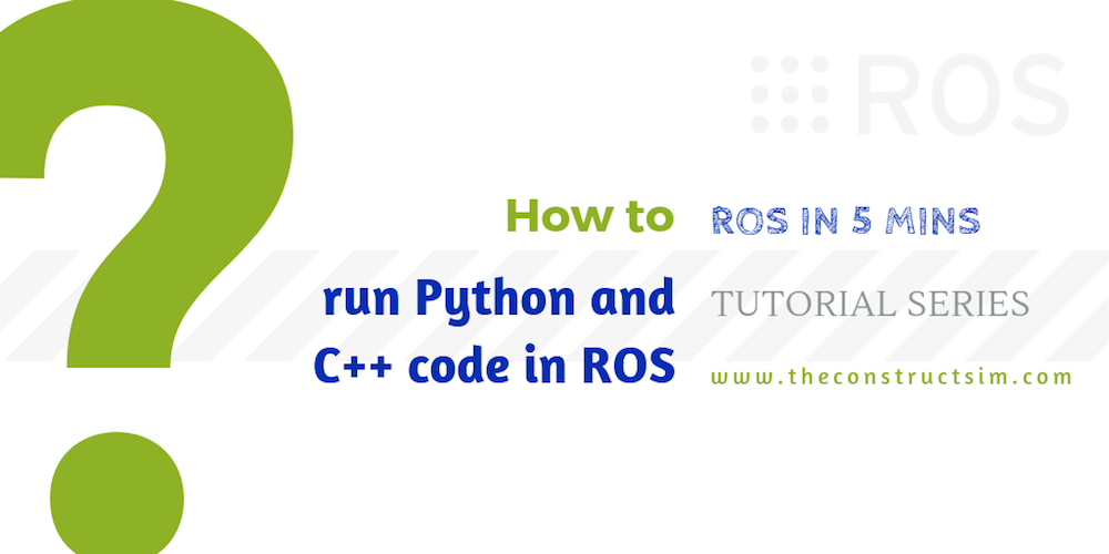 how to run Python and C++ code in ROS