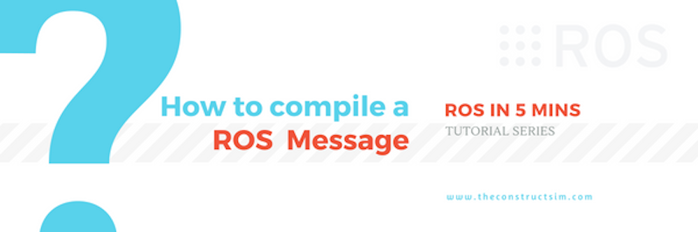 How to compile a ROS Message