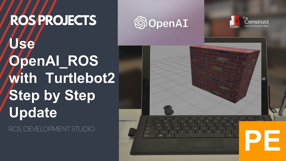 [ROS Projects] - Use OpenAI_ROS with Turtlebot2 Step by Step - PE