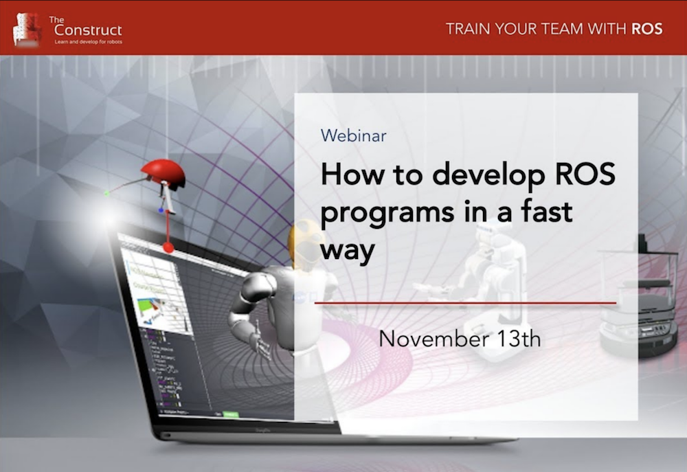 Webinar | How to develop with ROS… fast!