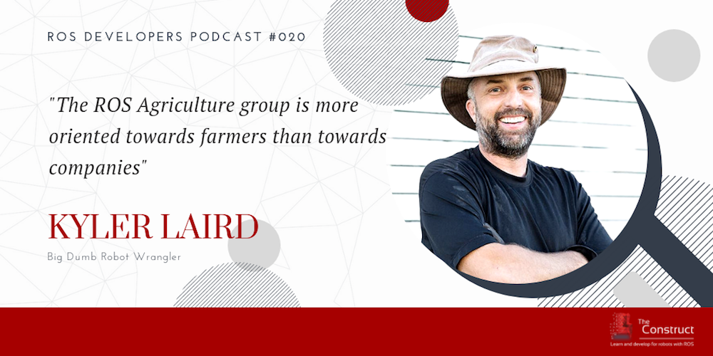 RDP 020: ROS Agriculture With Kyler Laird