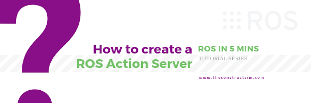 [ROS in 5 mins] 033 - How to create a ROS Action Server