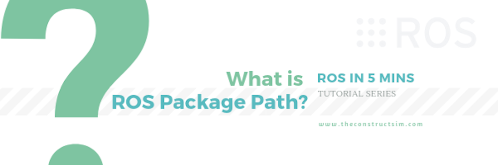 [ROS in 5 mins] 037 - What is ROS PACKAGE PATH?