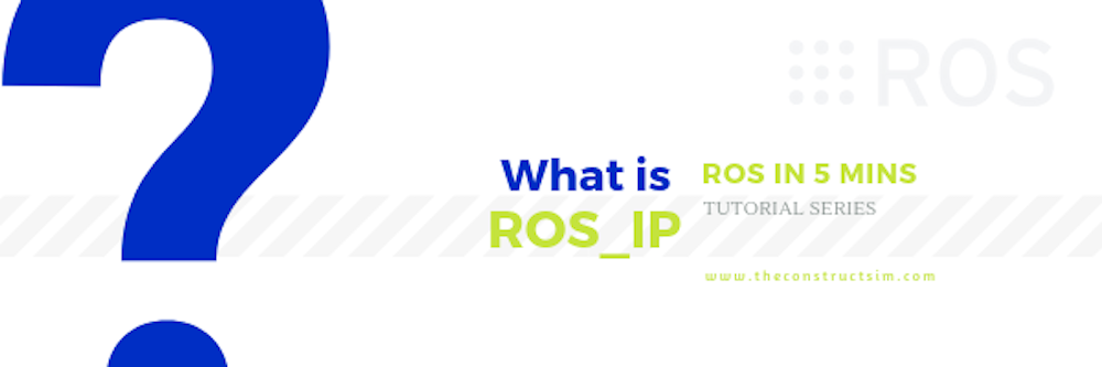 [ROS in 5 mins] 038 - What is ROS_IP?