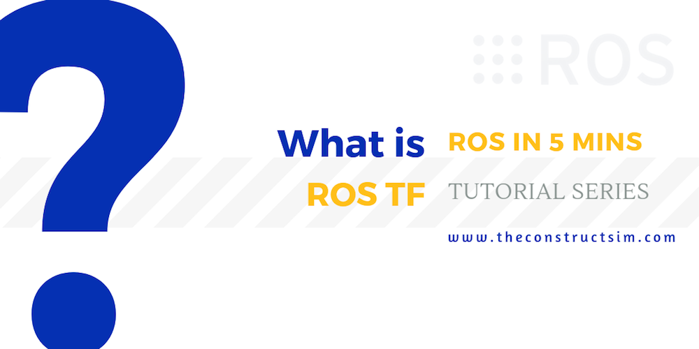 [ROS in 5 mins] 044 - What is ROS tf?