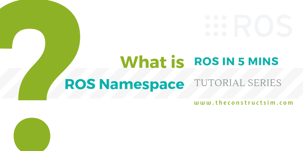 [ROS in 5 mins] 046 - What is ROS Namespace