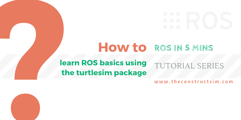 [ROS in 5 mins] 049 – How to learn ROS basics using the turtlesim package