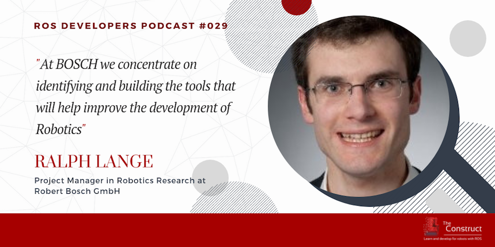 RDP 029- Bosch ROS Projects With Ralph Lange