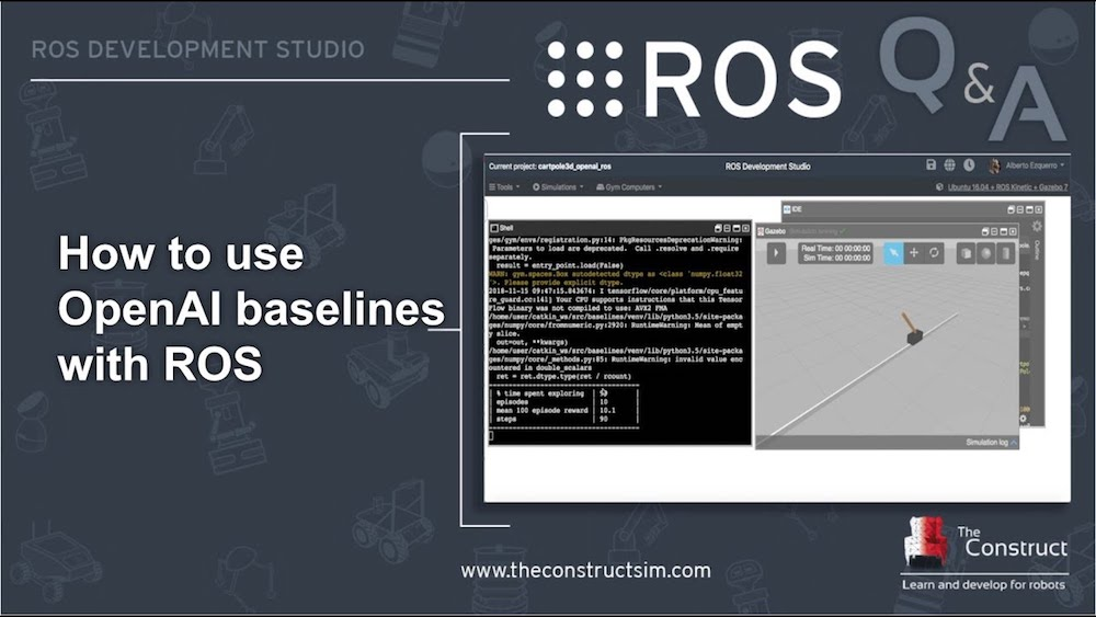 [ROS Q&A] 165 - How to use OpenAI baselines with ROS
