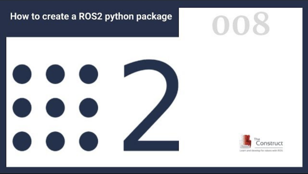 [ROS2 in 5 mins] 008 – How to create a ROS2 Python package