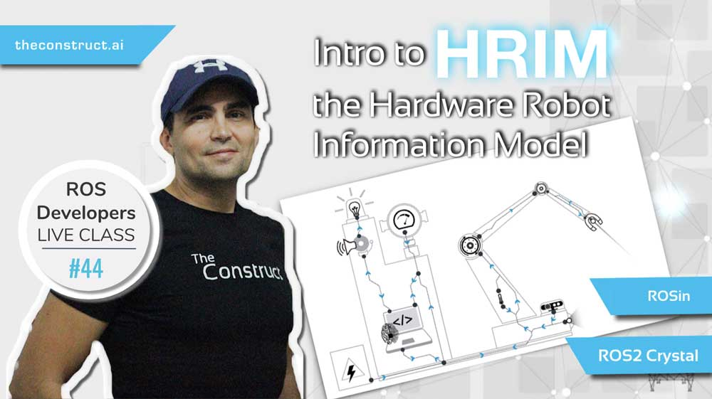 ROS-Developers-LIVE-Class#44_-Intro-to-HRIM,-the-Hardware-Robot-Information-Model