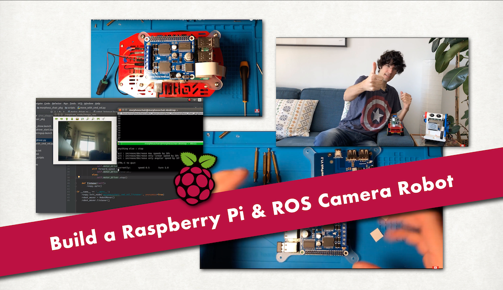 Build a Raspberry Pi & ROS Camera Robot