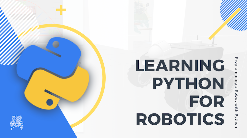 Learning Python for Robotics programming robot with python by The Construct