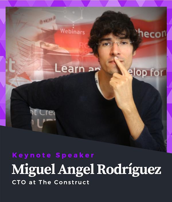 Miguel Angel Rodríguez ROS Developers Conference 2019 #ROSDevCon19 Speaker