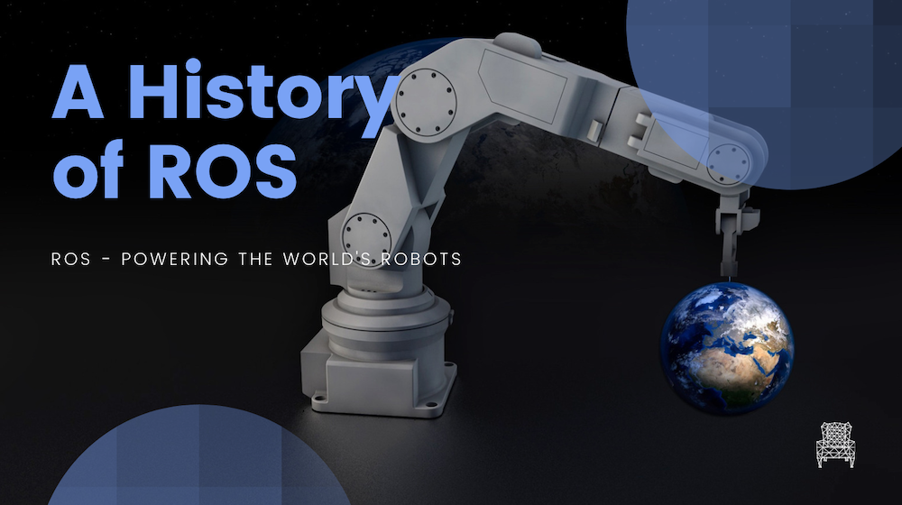 A History of ROS Robot Operating System