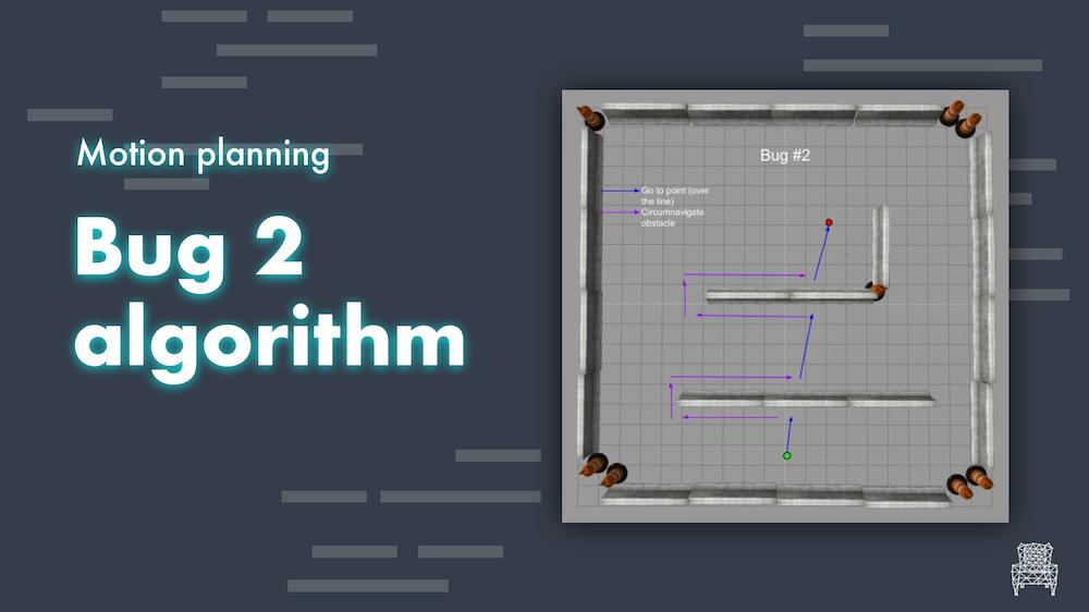 Motion planning algorithms Bug2