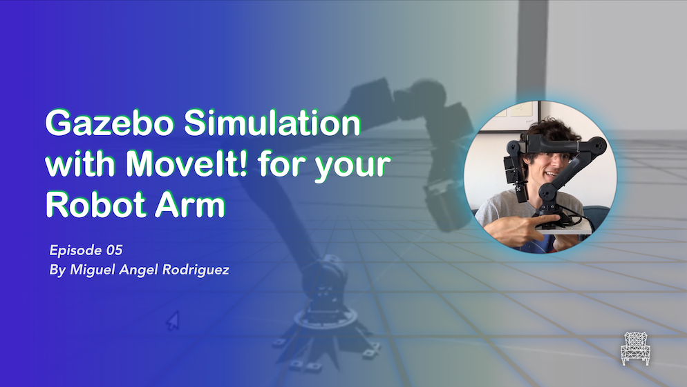 Gazebo Simulation with MoveIt! for your Robot Arm