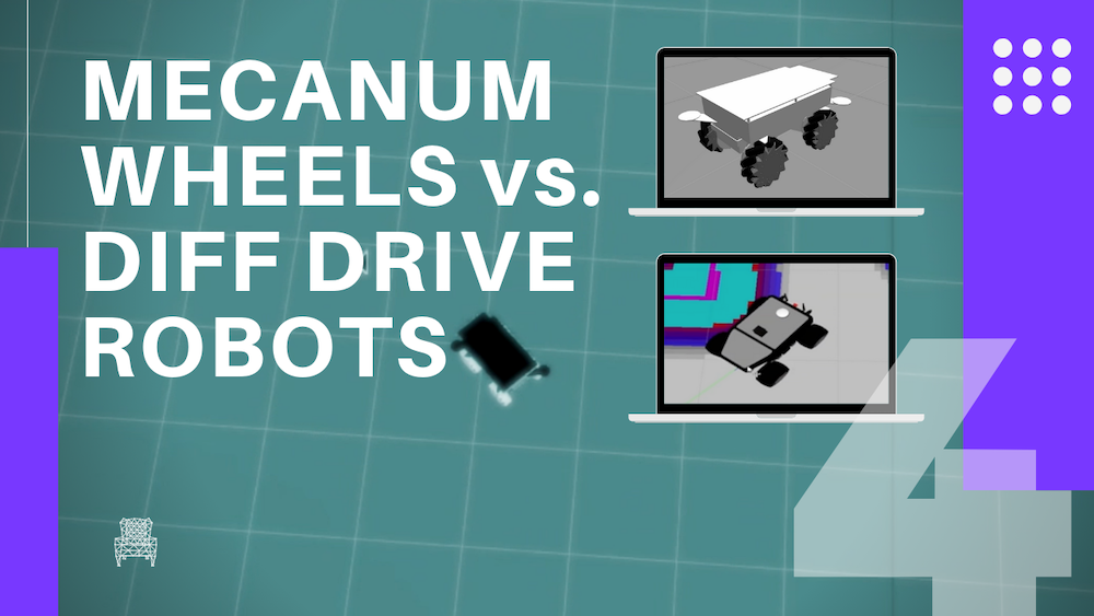 MECANUM WHEELS vs. DIFF DRIVE ROBOTS