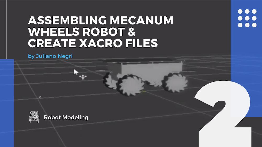 [Robot Modeling] Assembling Mecanum Wheels Robot