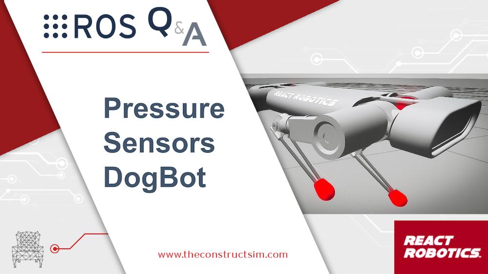 [ROS Q&A] 192 – Add Pressure sensors in Gazebo Simulation for DogBot