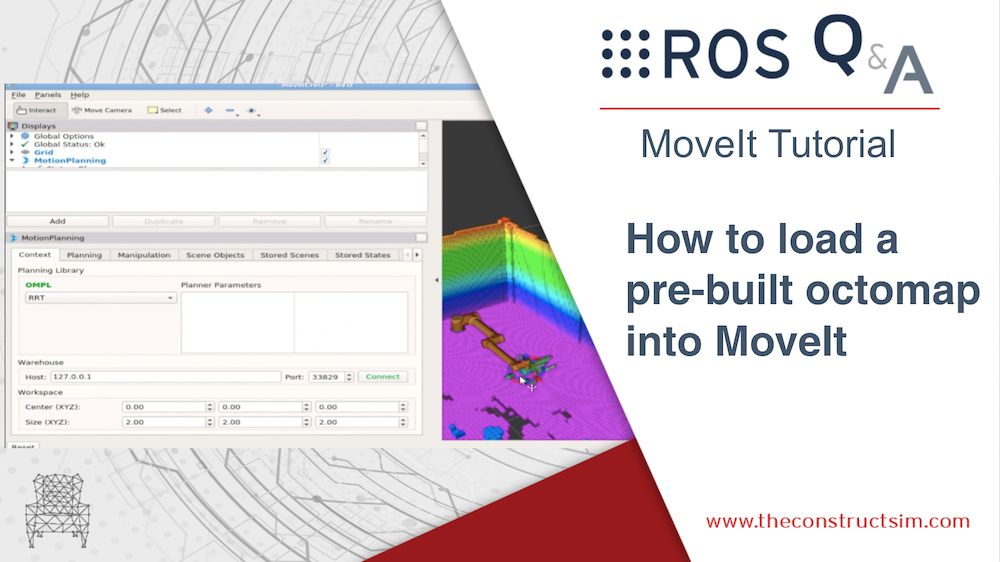 [ROS Q&A] 193 – How to load a pre-built octomap into MoveIt
