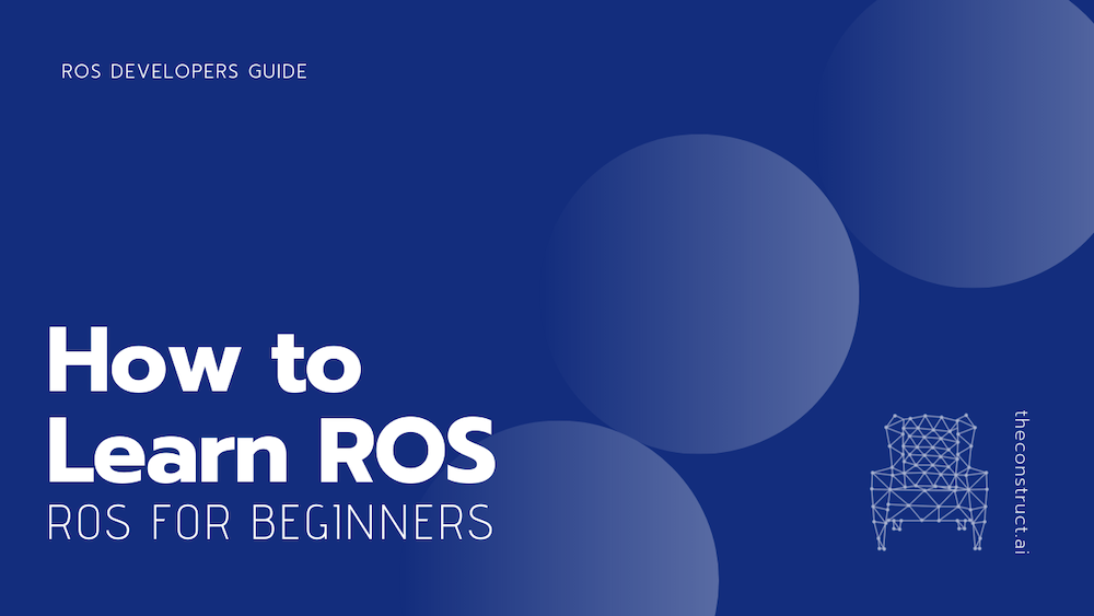 ROS for Beginners: How to Learn ROS