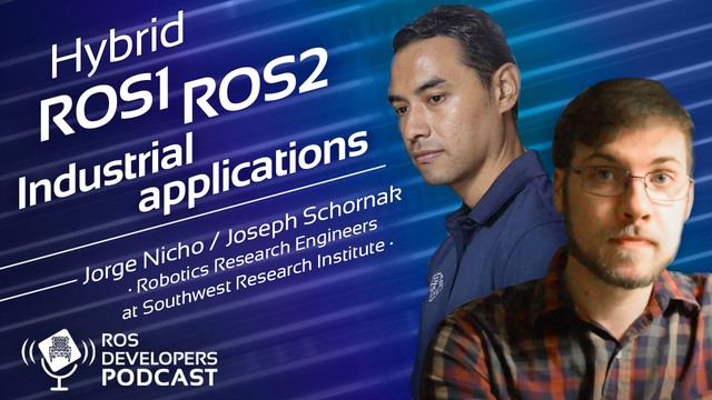 84. Hybrid ROS1 ROS2 Industrial applications